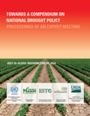 Towards a Compendium on National Drought Policy – Proceedings of an Expert Team Meeting.